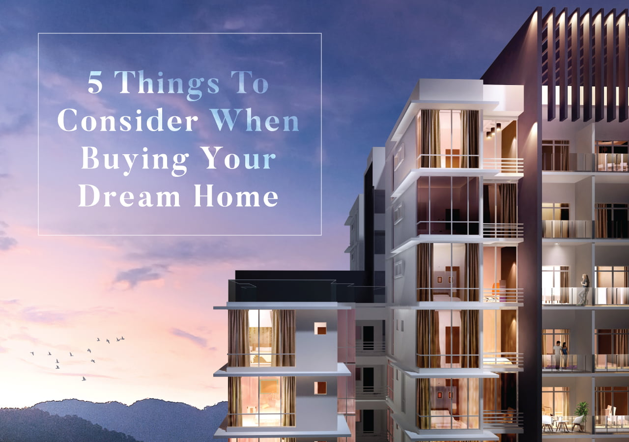 5 Things To Consider When Buying Your Dream Home, Sapphire 9 @ Cheras Permai